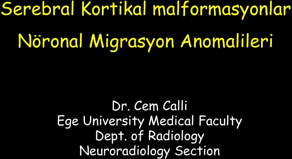 Cem Calli Ege University Medical