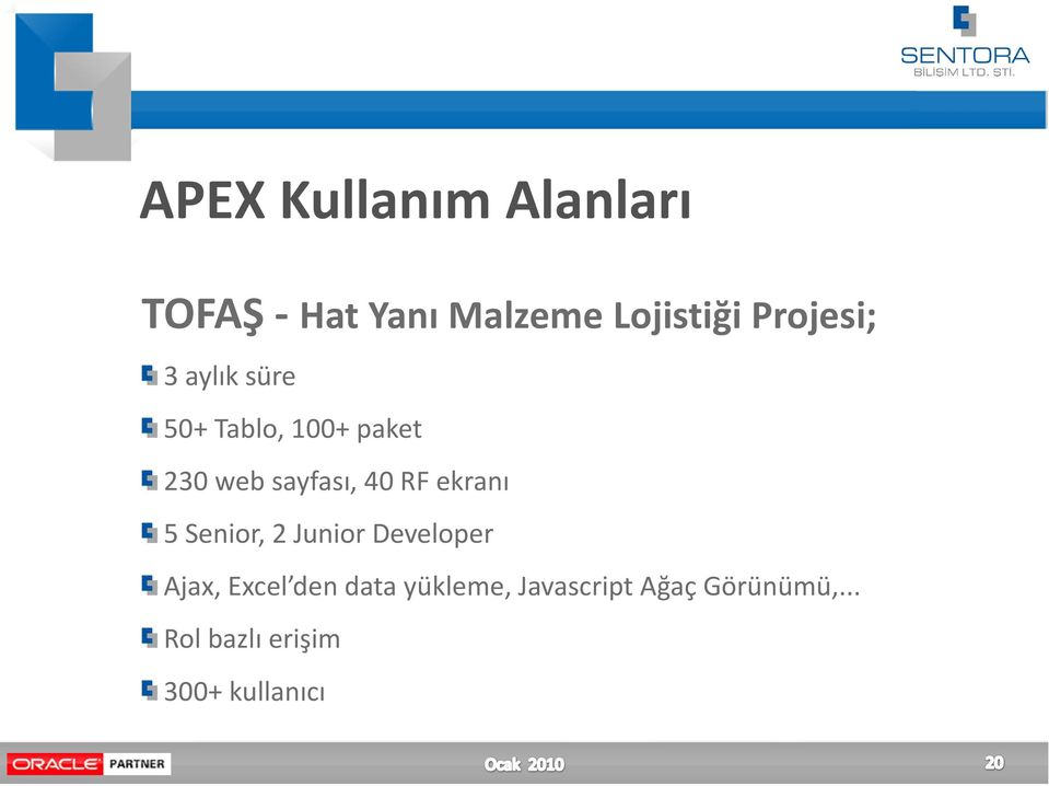 40 RF ekranı 5 Senior, 2 Junior Developer Ajax, Excel den data