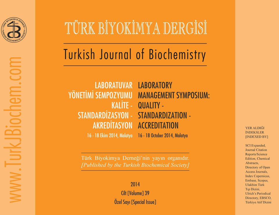 [Published by the Turkish Biochemical Society] 04 Cilt [Volume] 39 Özel Sayı [Special Issue] SCI Expanded, Journal Citation Reports/Science Edition, Chemical
