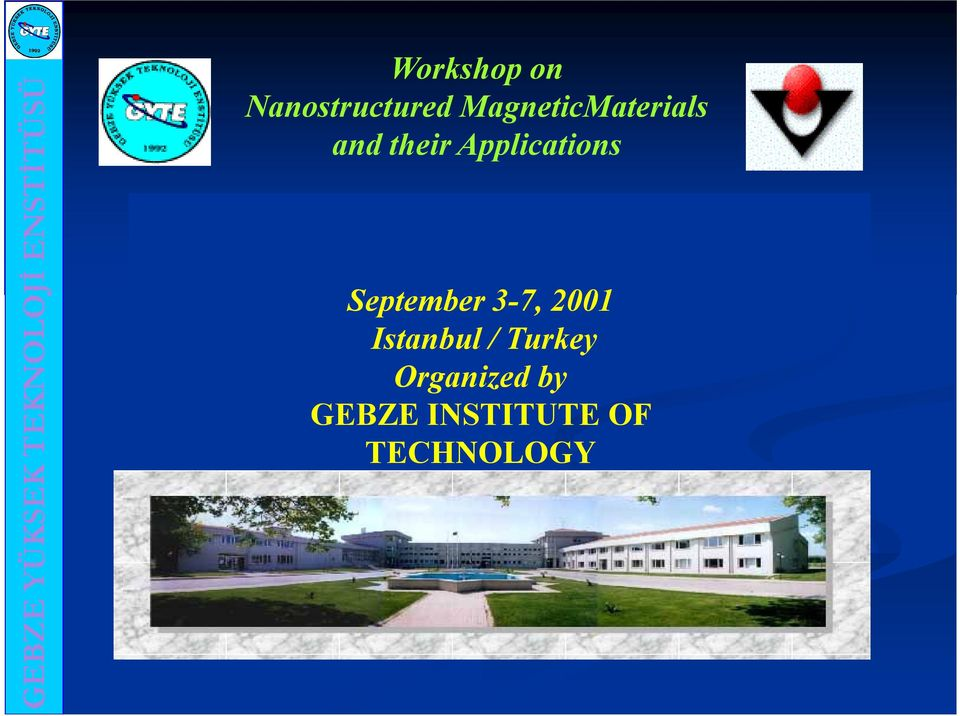 Applications September 3-7, 2001 Istanbul /