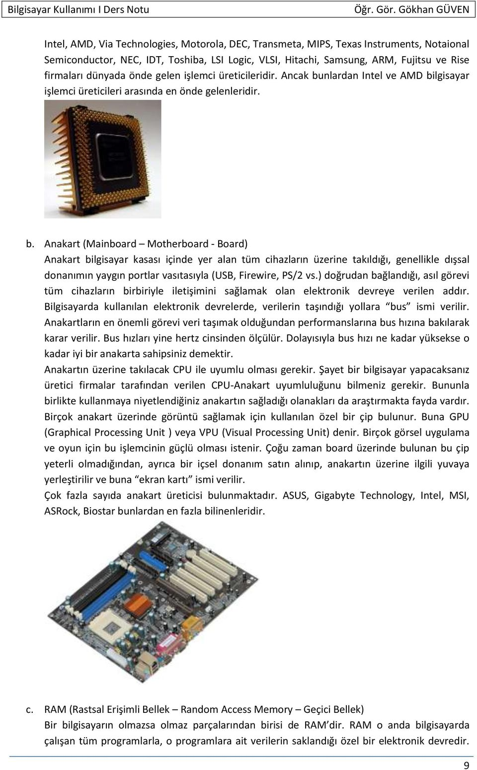 nlardan Intel ve AMD bi
