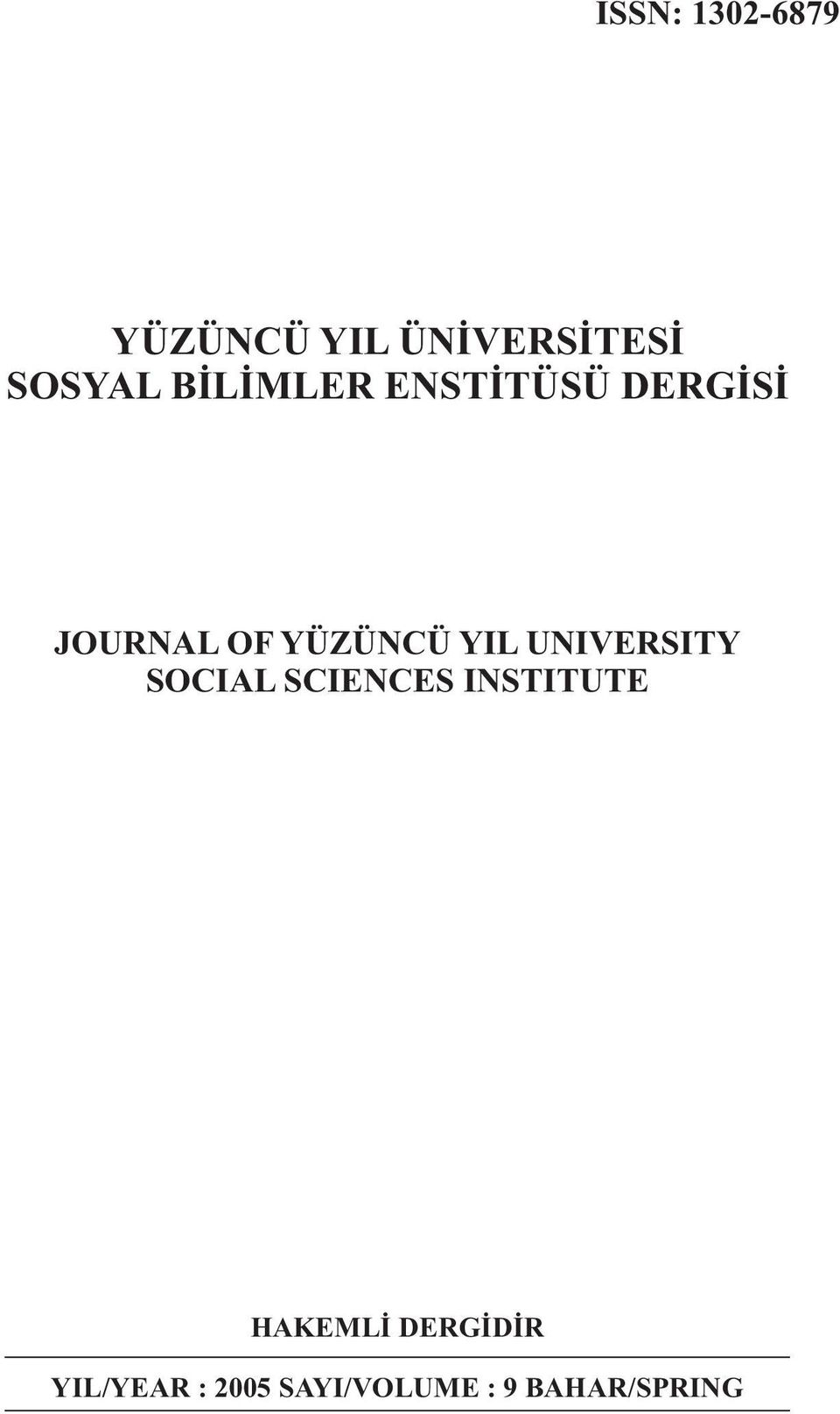 YIL UNIVERSITY SOCIAL SCIENCES INSTITUTE