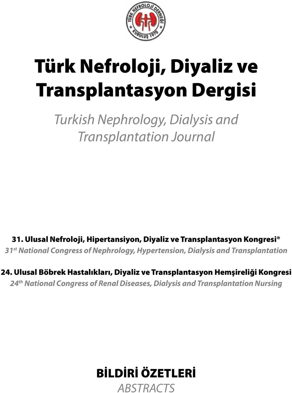 Hypertension, Dialysis and Transplantation 4.