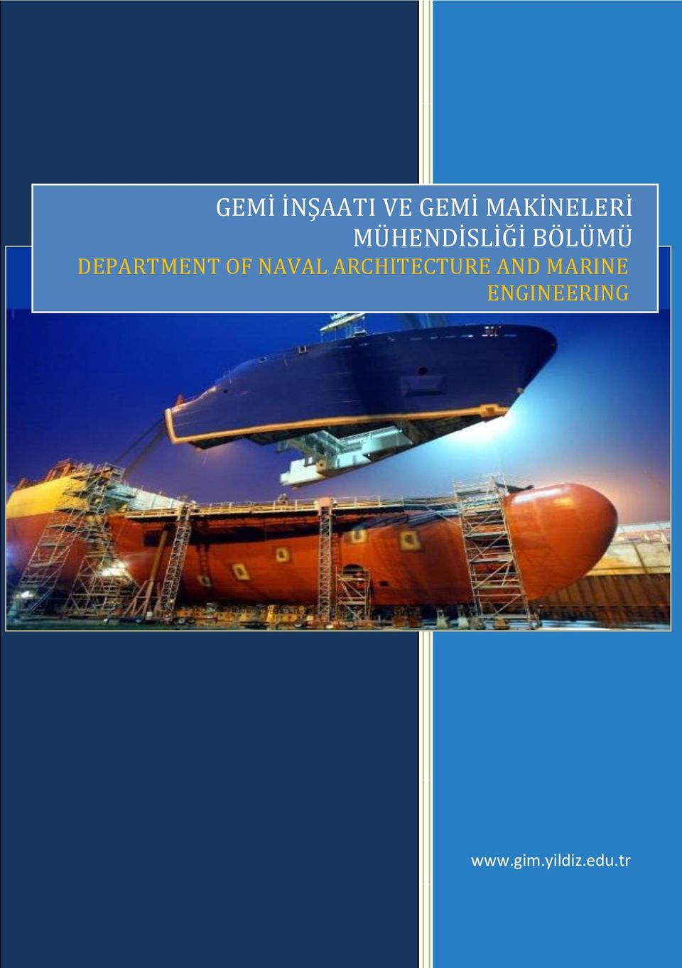 OF NAVAL ARCHITECTURE AND MARINE