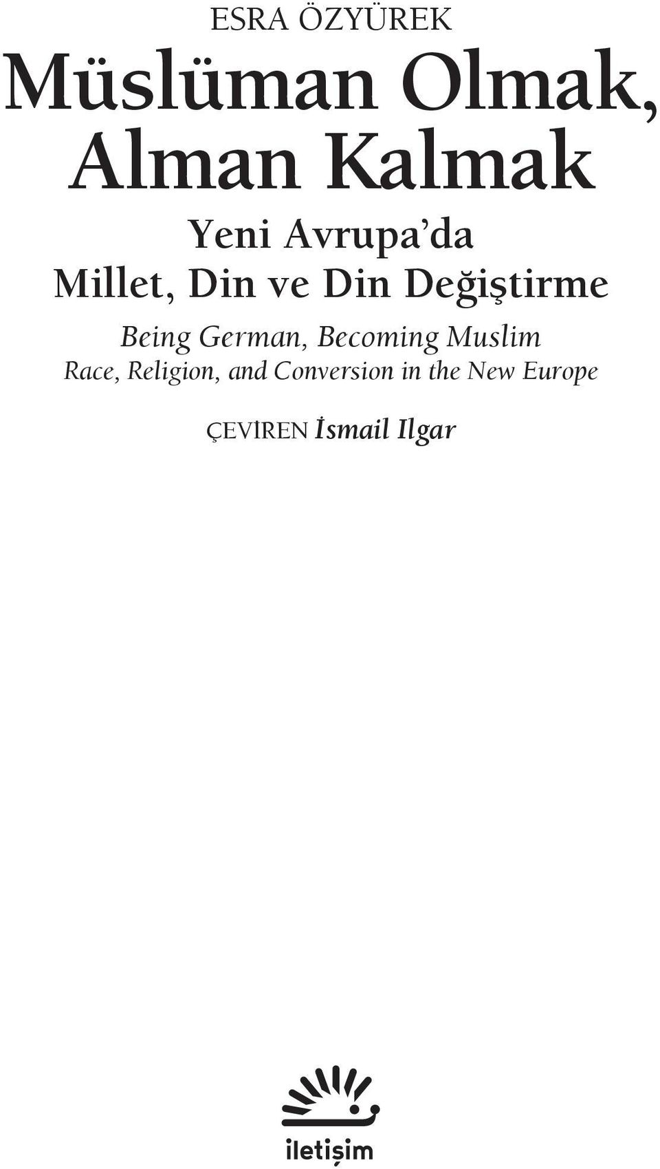 German, Becoming Muslim Race, Religion, and