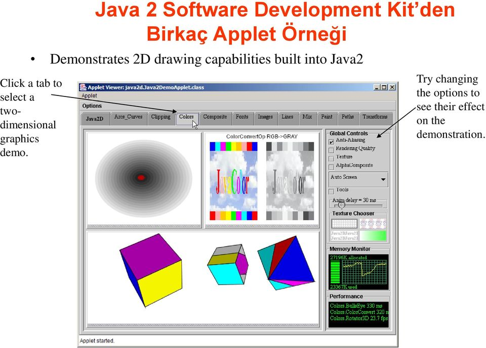 Demonstrates 2D drawing capabilities built into Java2 Try