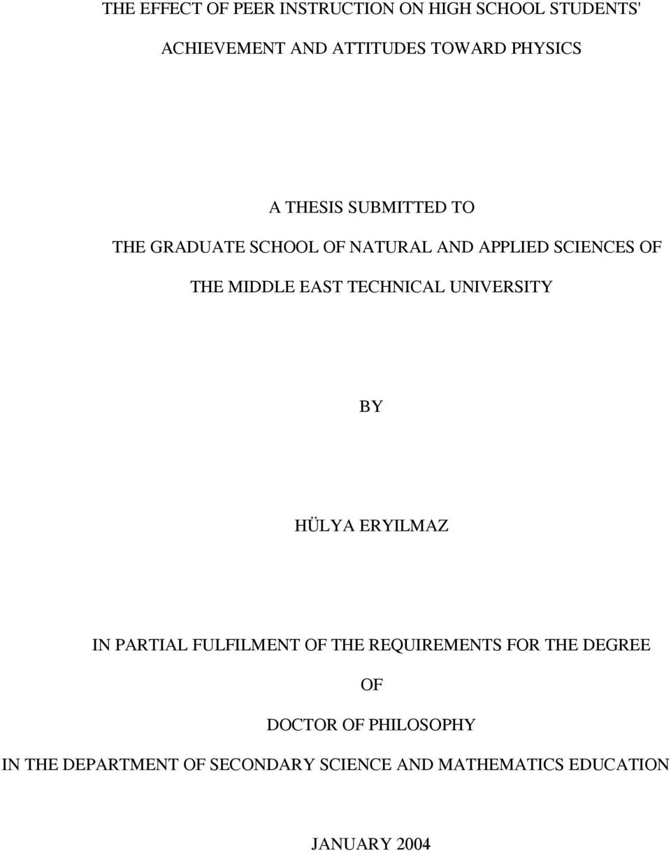 TECHNICAL UNIVERSITY BY HÜLYA ERYILMAZ IN PARTIAL FULFILMENT OF THE REQUIREMENTS FOR THE DEGREE