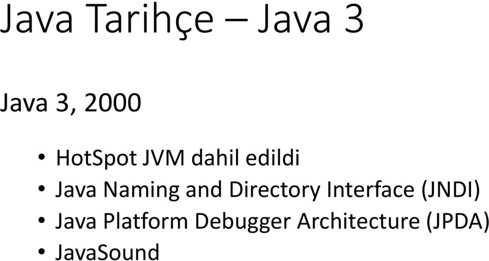 and Directory Interface (JNDI) Java