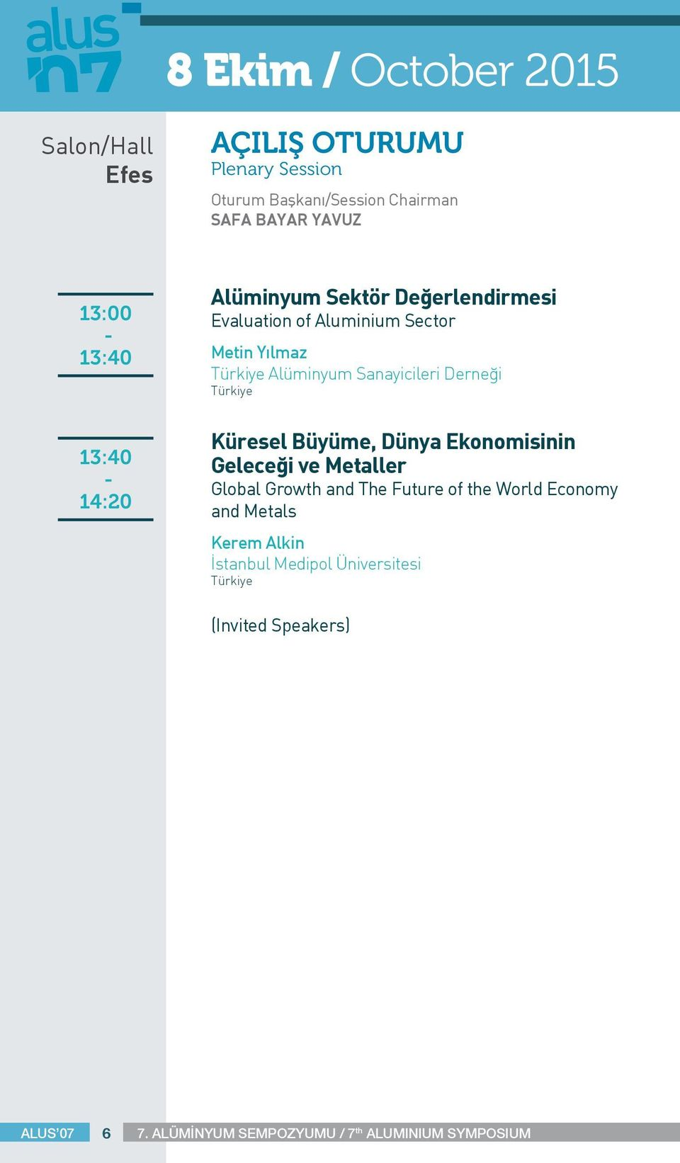 Sanayicileri Derneği Küresel Büyüme, Dünya Ekonomisinin Geleceği ve Metaller Global Growth and The Future of the World