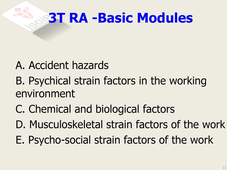 Chemical and biological factors D.