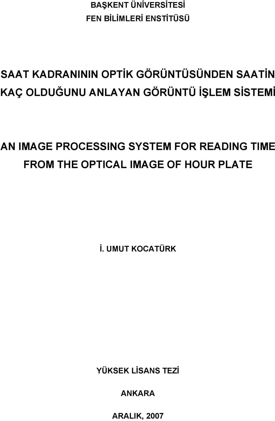 IMAGE PROCESSING SYSTEM FOR READING TIME FROM THE OPTICAL IMAGE OF