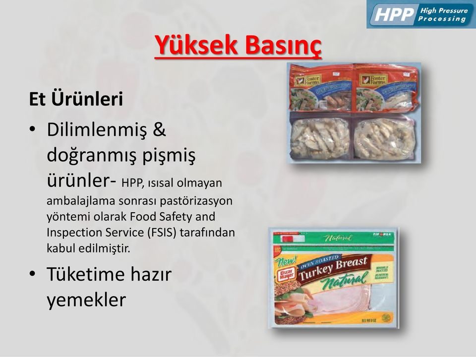 pastörizasyon yöntemi olarak Food Safety and Inspection