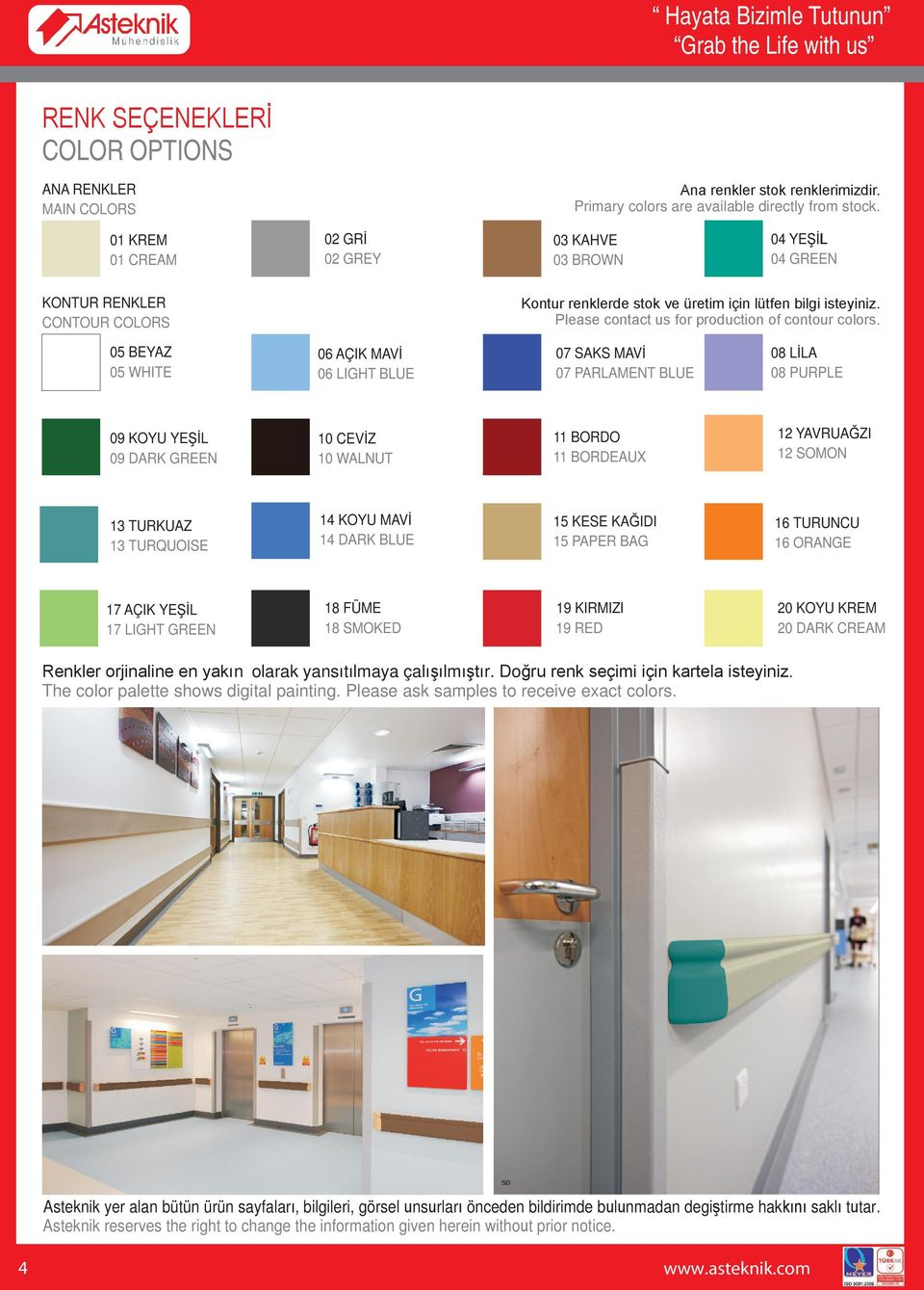 Please contact us for production of contour colors.