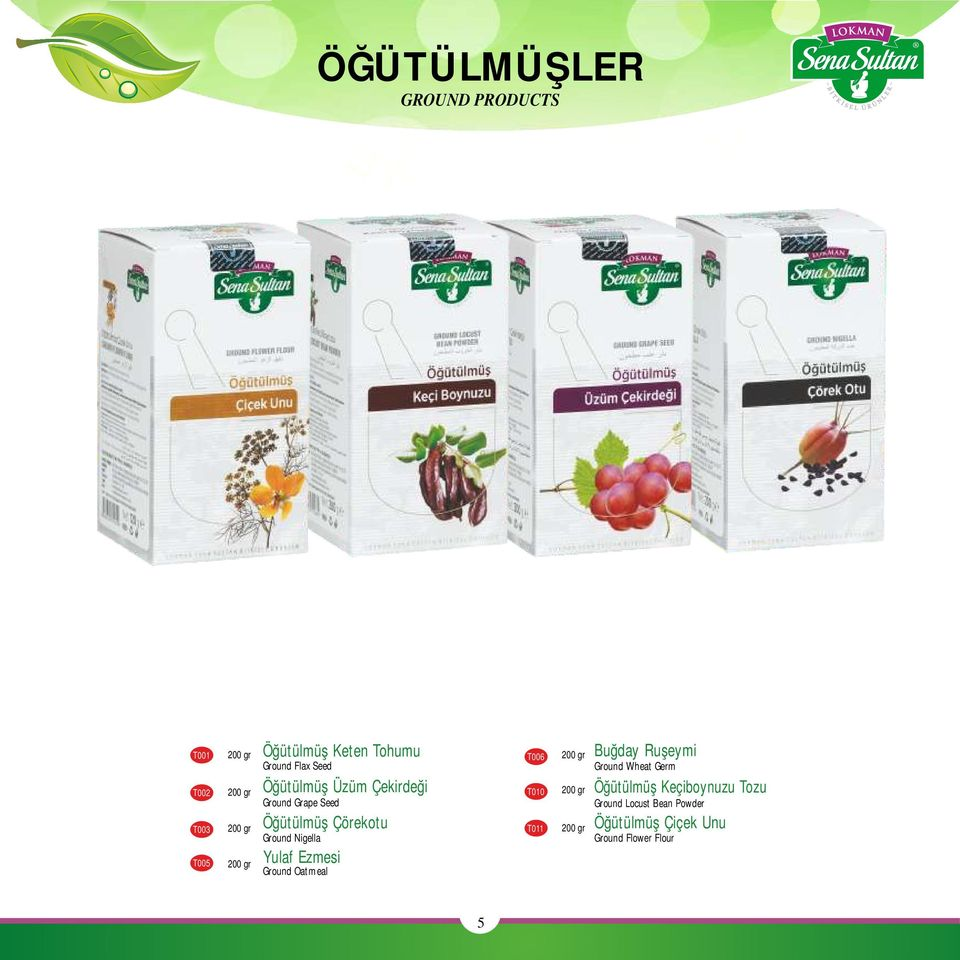 Nigella Yulaf Ezmesi Ground Oatmeal T006 T010 T011 200 gr 200 gr 200 gr Buğday Ruşeymi Ground
