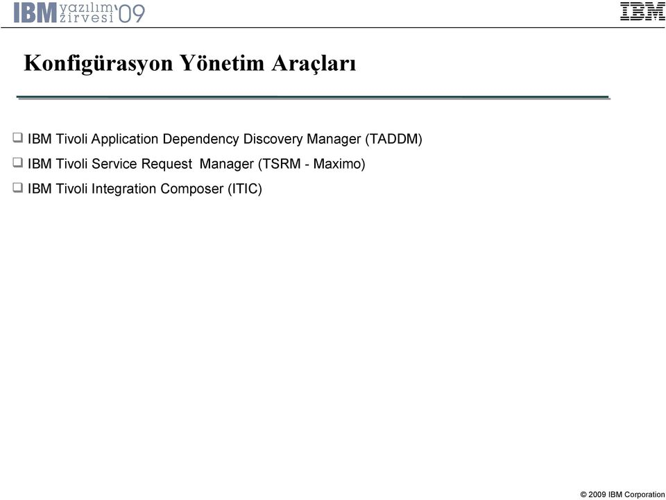 (TADDM) IBM Tivoli Service Request Manager