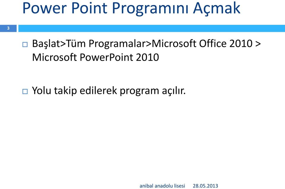 Office 2010 > Microsoft PowerPoint