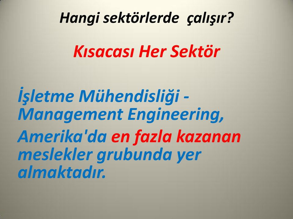 Mühendisliği - Management Engineering,