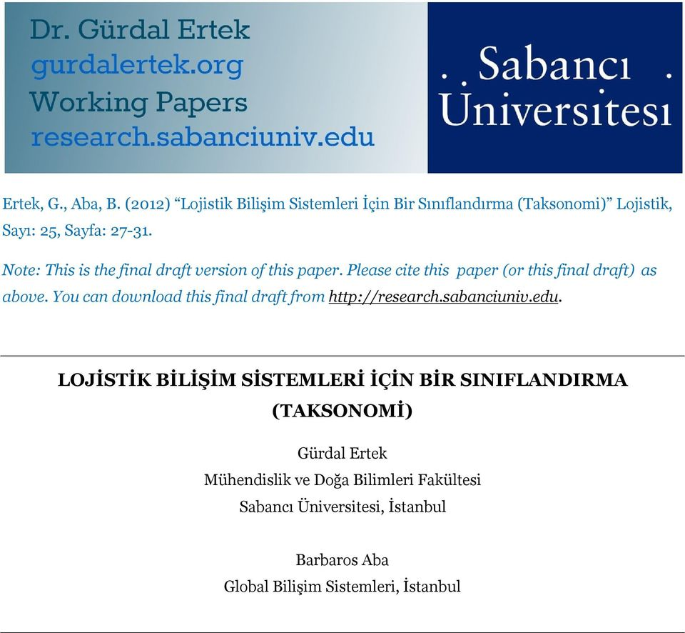 You can download this final draft from http://research.sabanciuniv.edu.