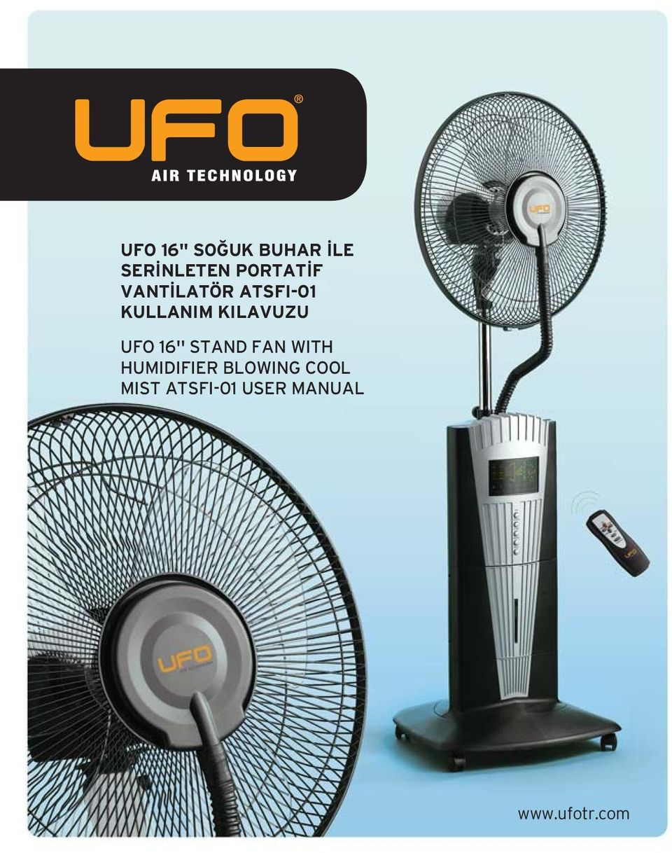 UFO 16'' STAND FAN WITH HUMIDIFIER