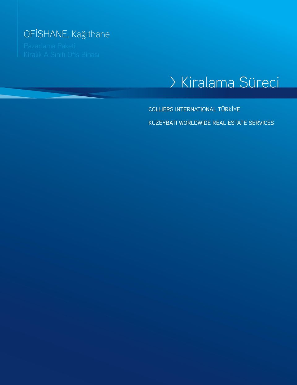 Kiralama Süreci COLLIERS INTERNATIONAL