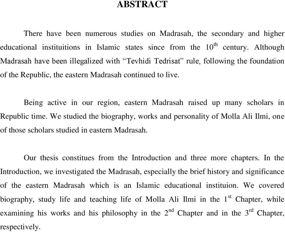 Being active in our region, eastern Madrasah raised up many scholars in Republic time.