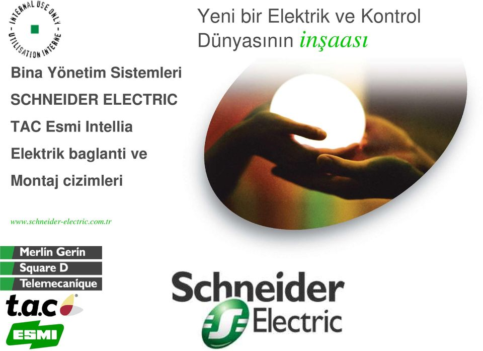 SCHNEIDER ELECTRIC TAC Esmi Intellia Elektrik