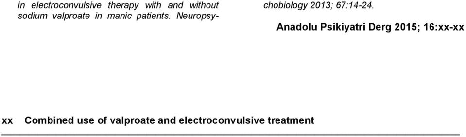 Neuropsychobiology 2013; 67:14-24.