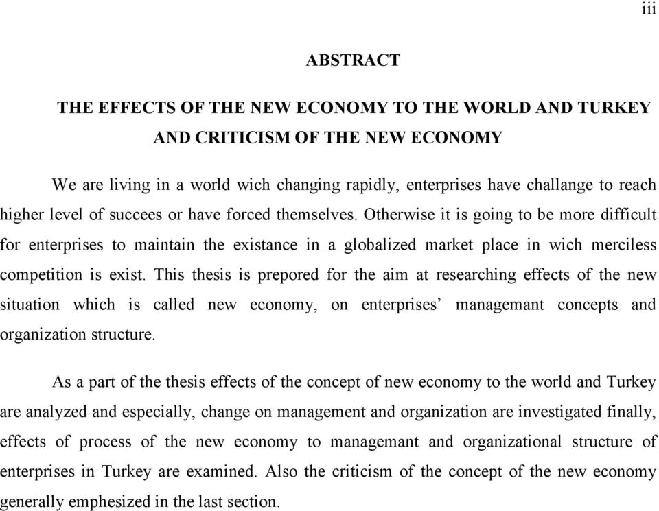 This thesis is prepored for the aim at researching effects of the new situation which is called new economy, on enterprises managemant concepts and organization structure.