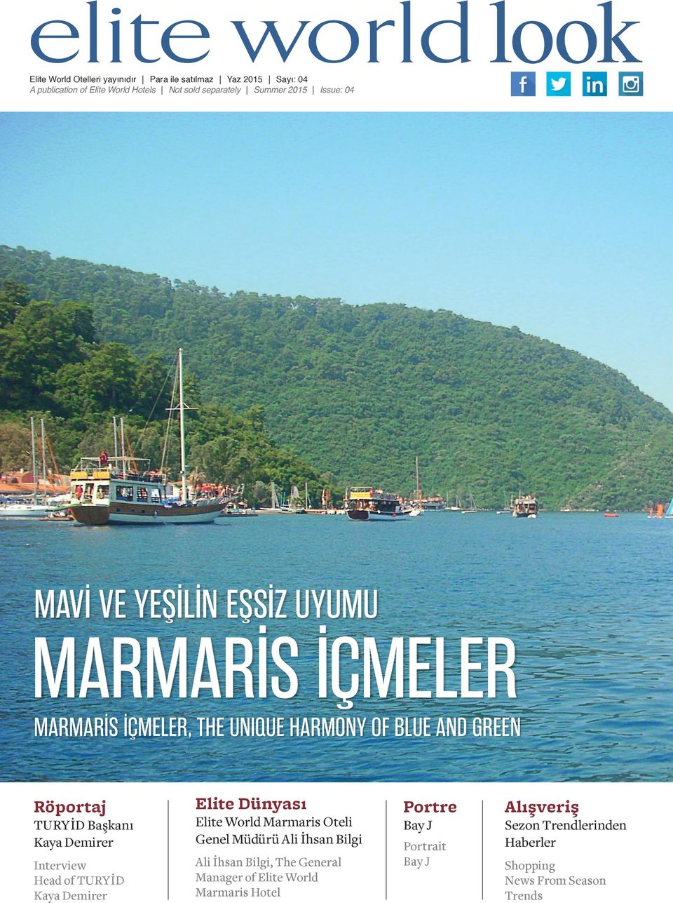 Demirer Interview Head of TURYİD Kaya Demirer Elite Dünyası Elite World Marmaris Oteli Genel Müdürü Ali İhsan Bilgi Ali İhsan Bilgi, The