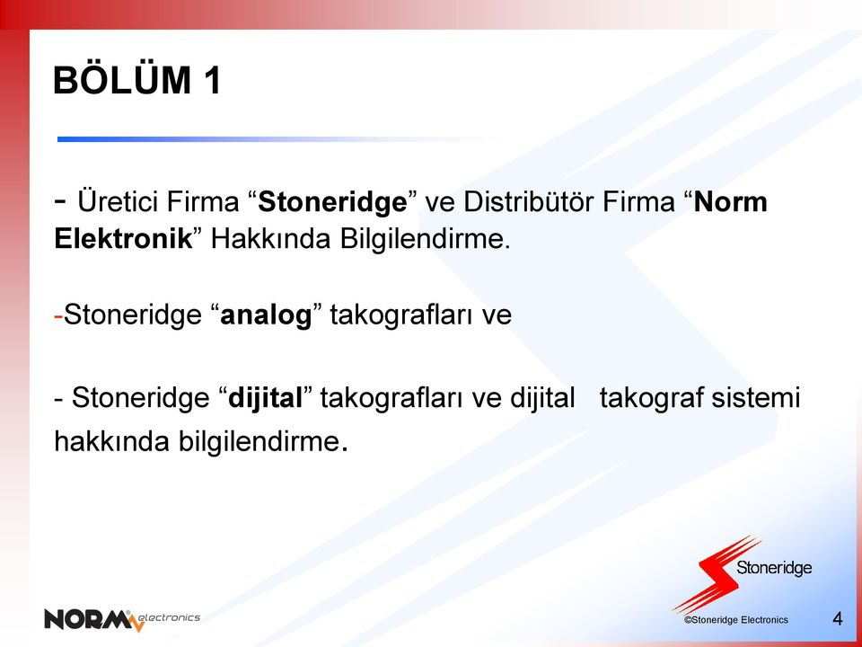 -Stoneridge analog takografları ve - Stoneridge dijital