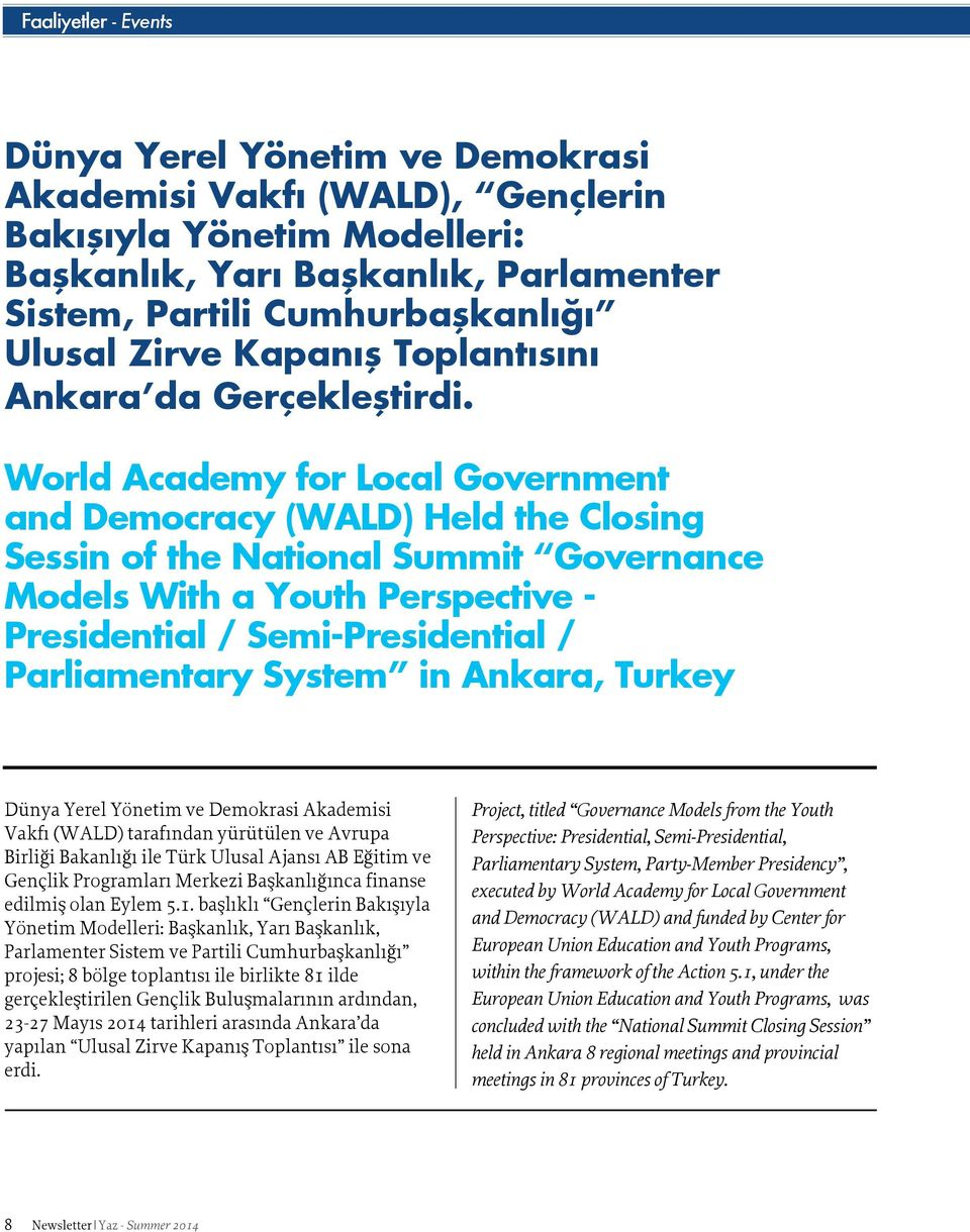 World Academy for Local Government and Democracy (WALD) Held the Closing Sessin of the National Summit Governance Models With a Youth Perspective - Presidential / Semi-Presidential / Parliamentary