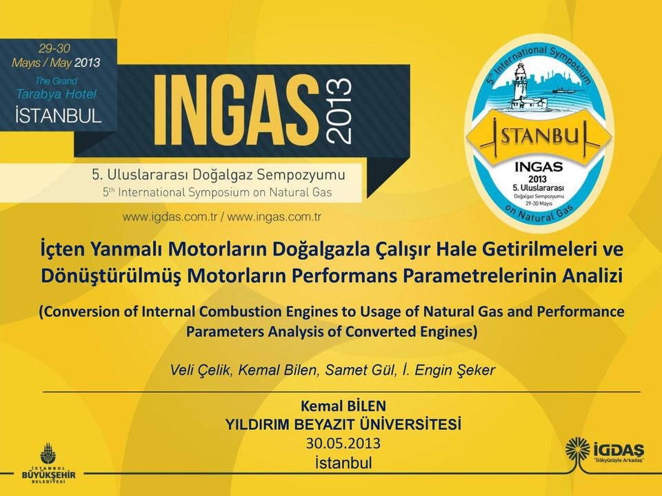 Natural Gas and Performance Parameters Analysis of Converted Engines) Veli Çelik, Kemal