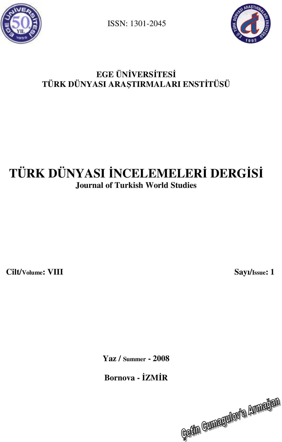 DERGİSİ Journal of Turkish World Studies