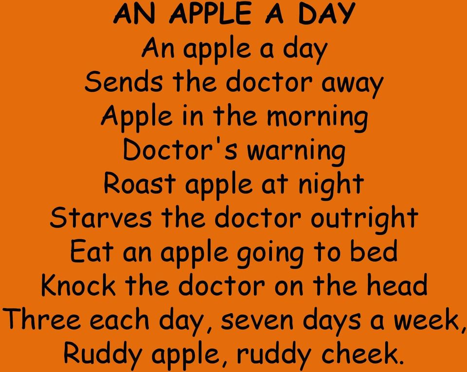 doctor outright Eat an apple going to bed Knock the doctor on