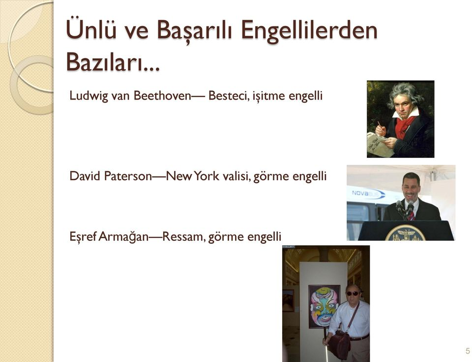 engelli David Paterson New York valisi,