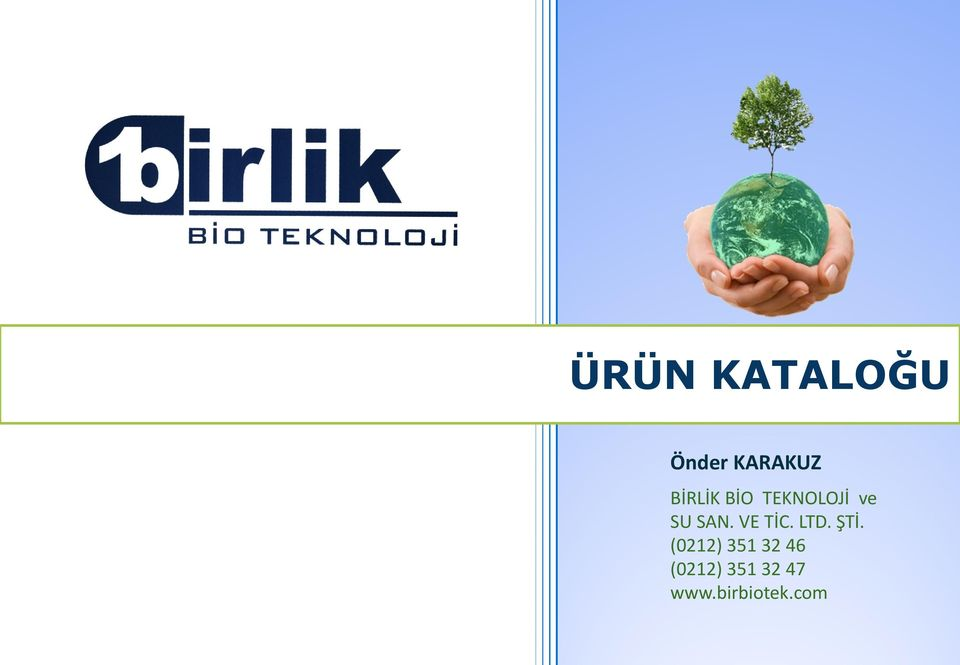 SAN. VE TİC. LTD. ŞTİ.