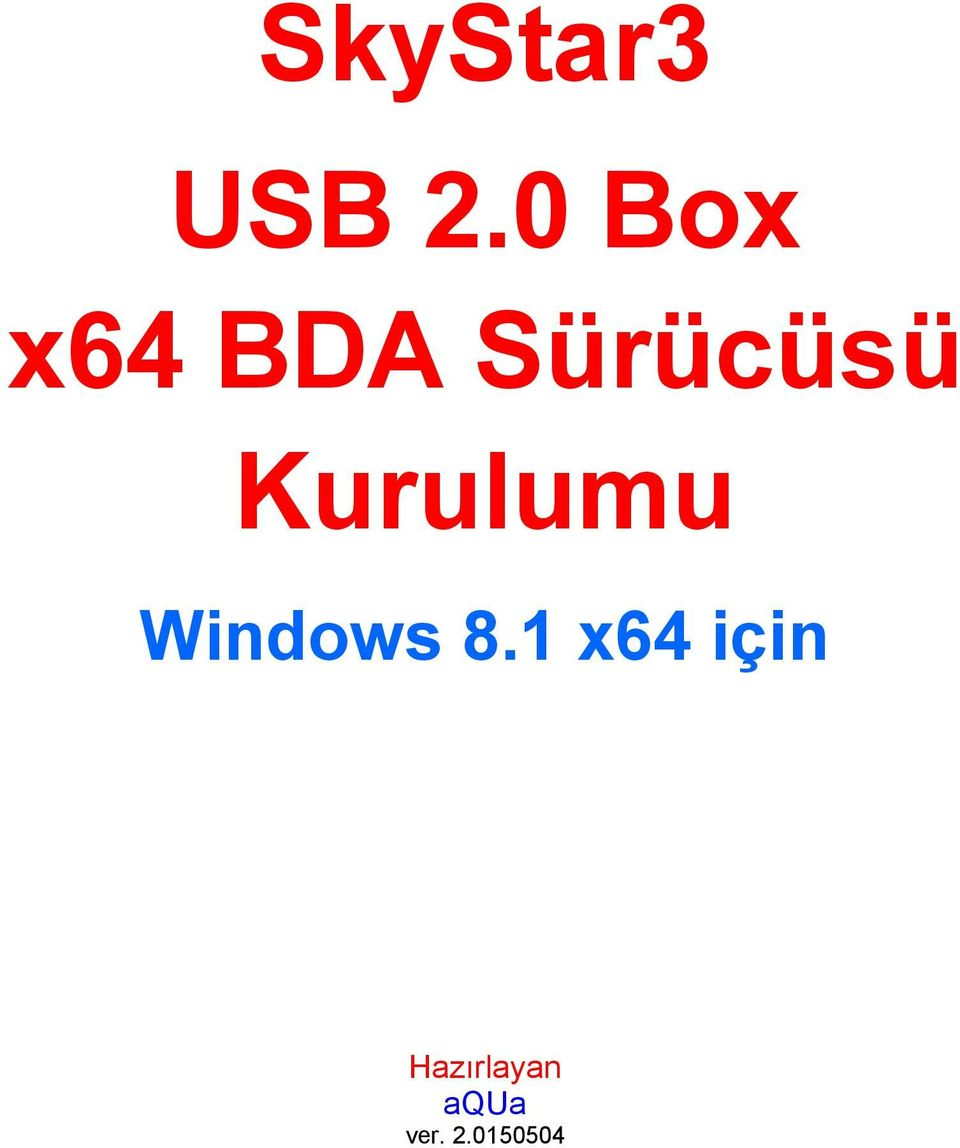 Kurulumu Windows 8.