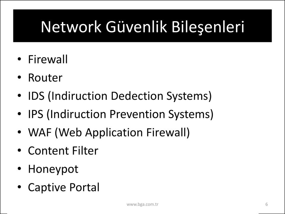 Prevention Systems) WAF (Web Application Firewall)