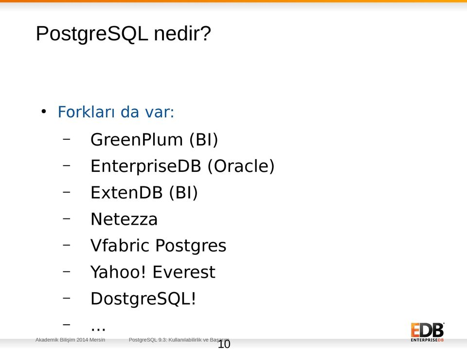 EnterpriseDB (Oracle) ExtenDB (BI)