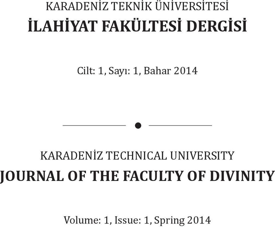 2014 KARADENİZ TECHNICAL UNIVERSITY JOURNAL