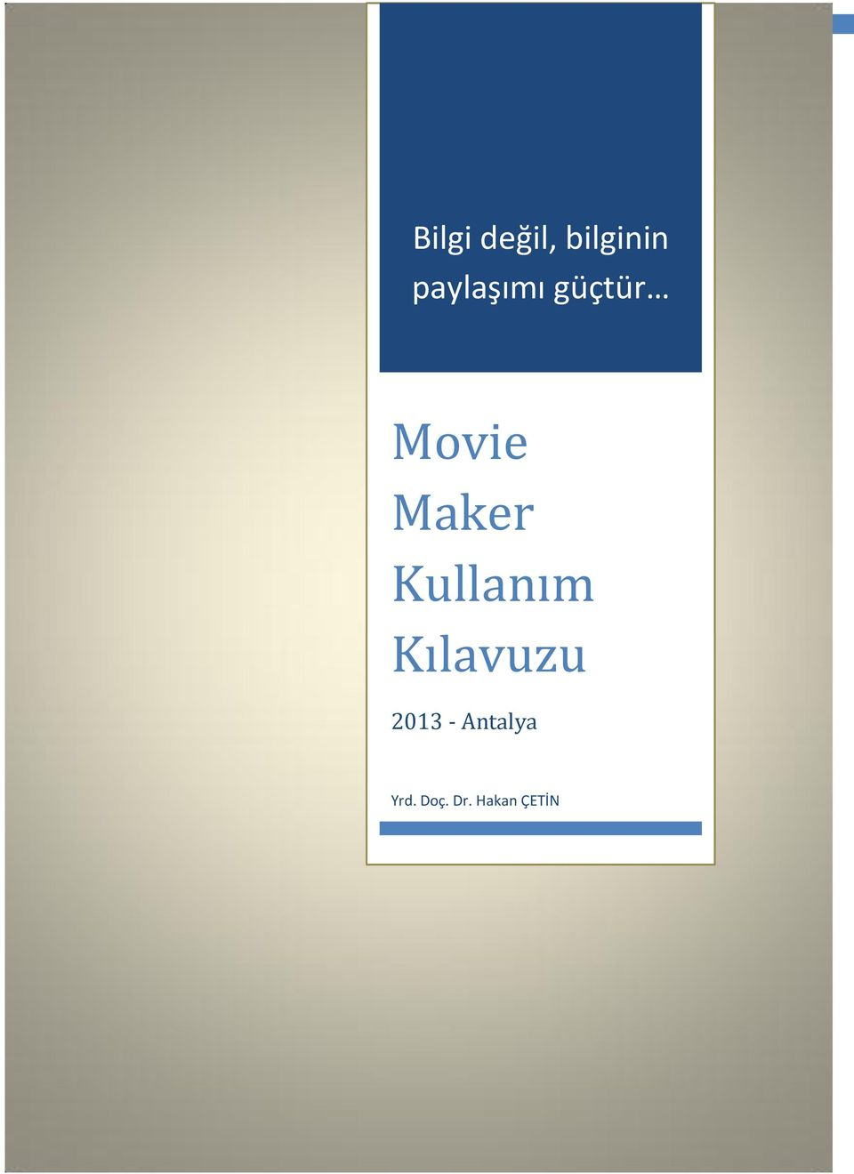 güçtür Movie Maker