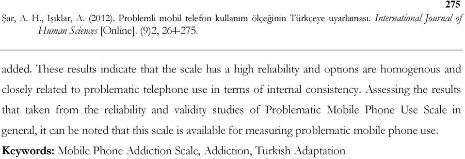 problematic telephone use in terms of internal consistency.