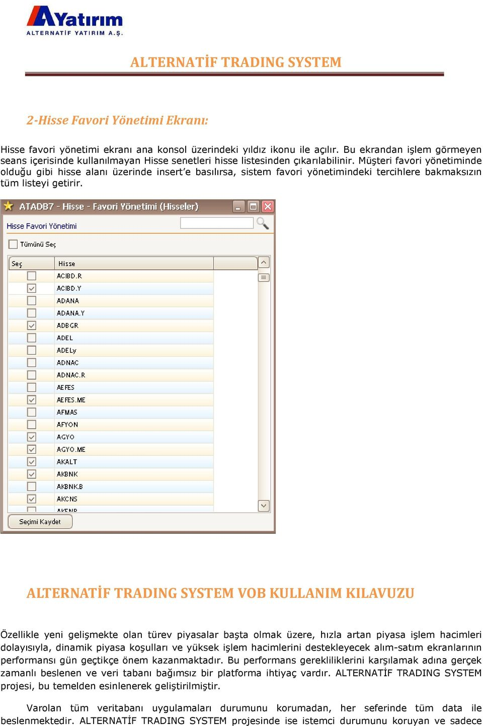 Ise trading system