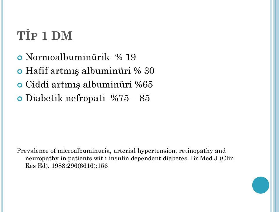 microalbuminuria, arterial hypertension, retinopathy and neuropathy in