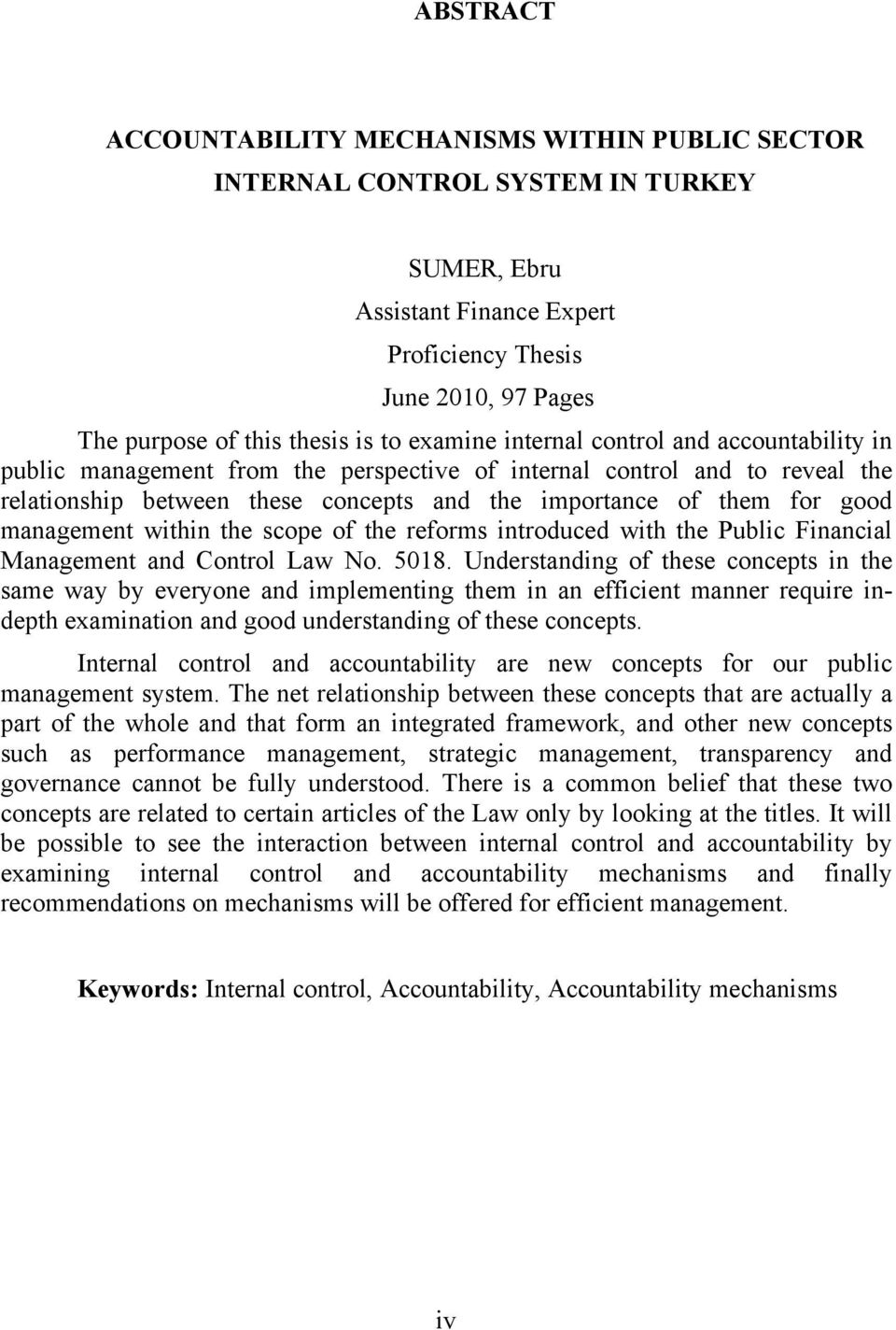 management within the scope of the reforms introduced with the Public Financial Management and Control Law No. 5018.