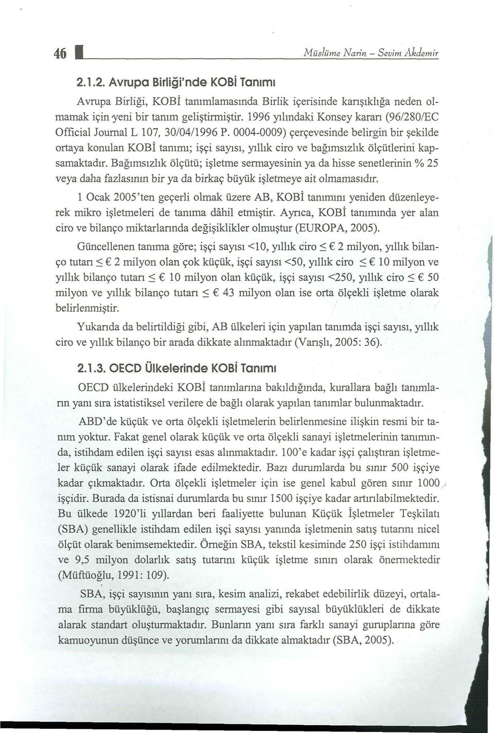 1996 yılındaki Konsey karan (96/280/EC Official Journal L 107, 30/04/1996 P.