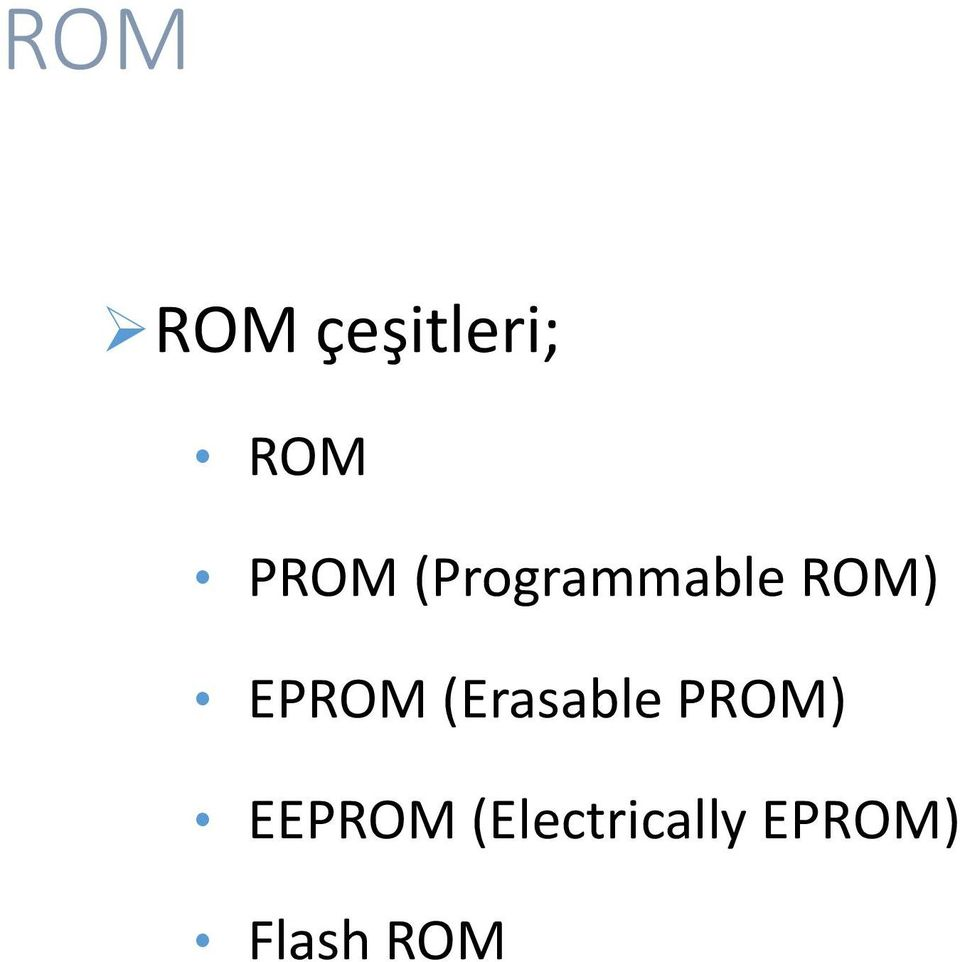 EPROM (Erasable PROM)