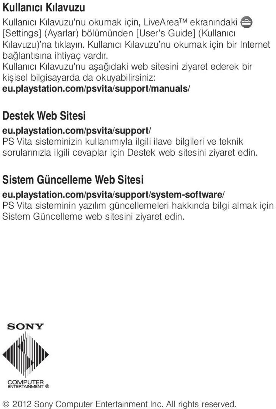 com/psvita/support/manuals/ Destek Web Sitesi eu.playstation.