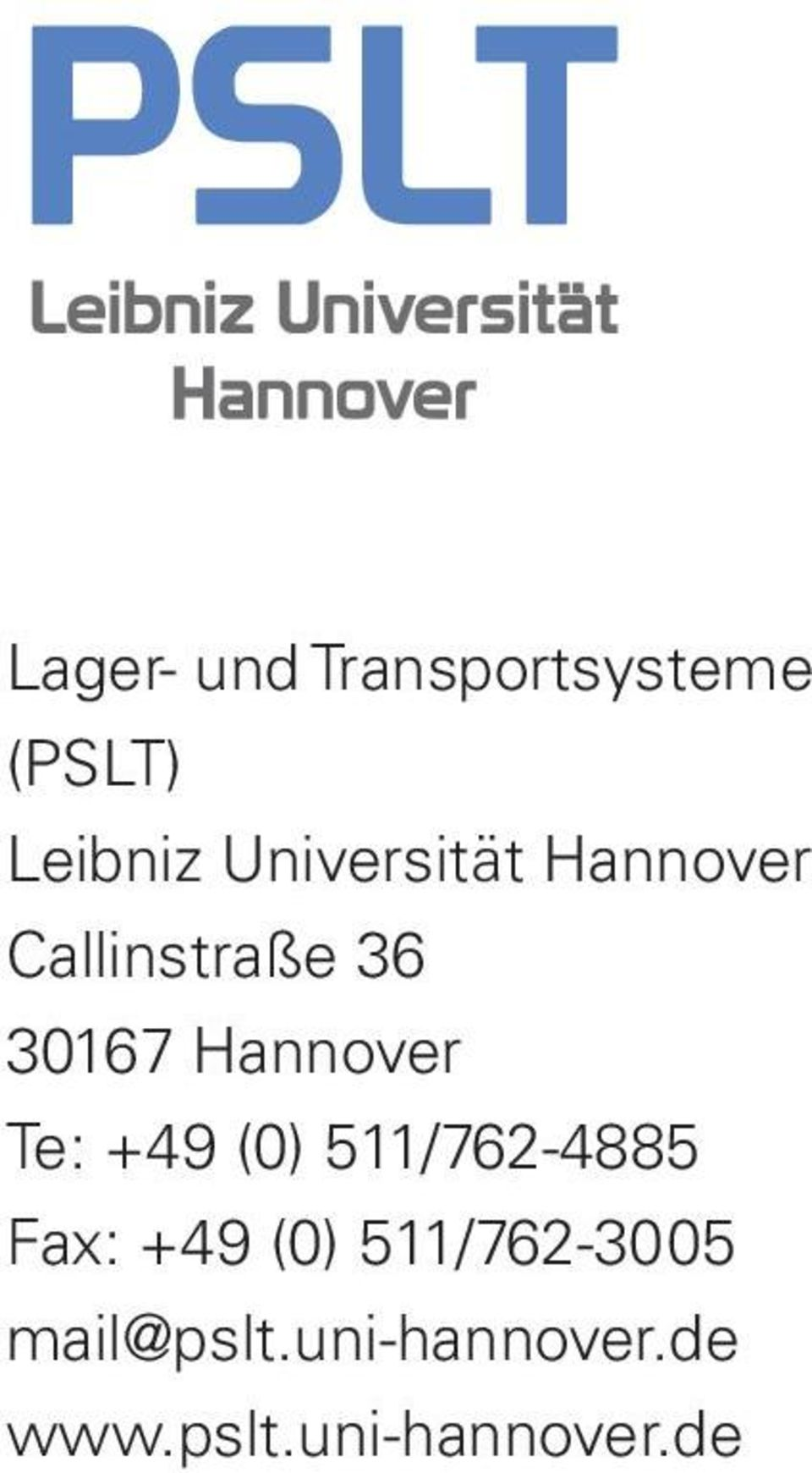 Hannover Te: +49 (0) 511/762-4885 Fax: +49 (0)