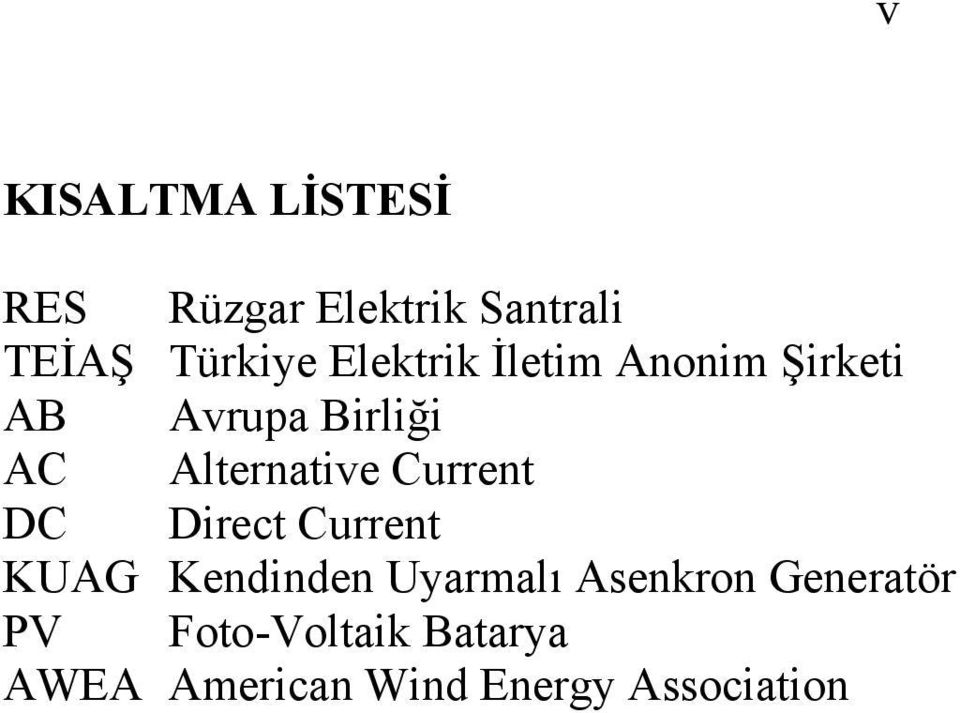 Current DC Direct Current KUAG Kendinden Uyarmalı Asenkron